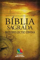 Bíblia Sagrada com Método Lectio Divina: Nova Tradução na Linguagem de Hoje