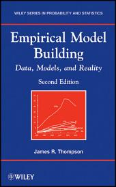 Empirical Model Building: Data, Models, and Reality, Edition 2