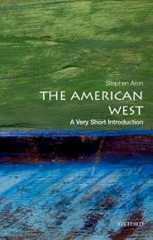 The American West: A Very Short Introduction