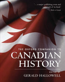 The Oxford Companion to Canadian History PDF