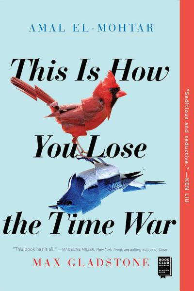 Download This Is How You Lose the Time War Book