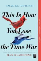 This Is How You Lose the Time War PDF