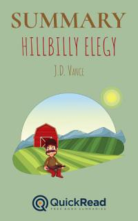 Summary of  Hillbilly Elegy  by J D  Vance   Free book by QuickRead com Book