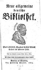 Neue allgemeine deutsche Bibliothek: Volume 89