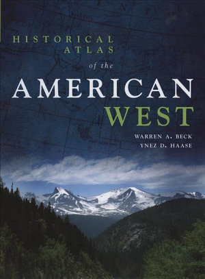 Historical Atlas of the American West