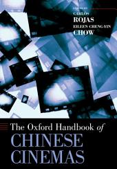 The Oxford Handbook of Chinese Cinemas