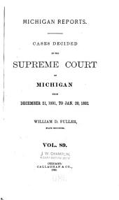 Michigan Reports. 1. VOL. 1-200 ONLY: Volume 89
