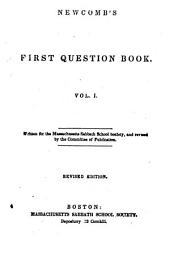 Newcomb's First Question Book: Volume 1