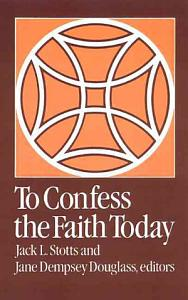 To Confess the Faith Today Book