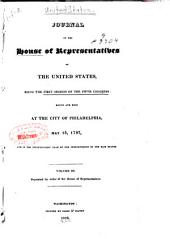 Journal of the House of Representatives of the United States: Being the First Session of the First Congress-3rd Session of the 13th Congress, March 4, 1789-Sept. 19, 1814, Volume 3