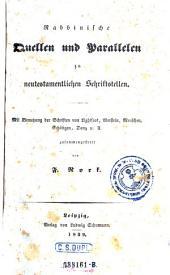 Rabbinische Quellen und Parallelen zu neutestamentlichen Schriftstellen zsgest. von F. Nork (pseud.)