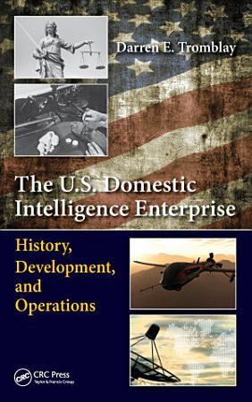 The U S  Domestic Intelligence Enterprise PDF