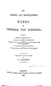 The Aesthetic and Miscellaneous Works of Friedrich Von Schlegel