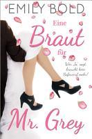 Eine Braut f  r Mr  Grey PDF