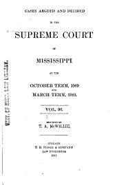 Cases Argued and Decided in the Supreme Court of Mississippi: Volume 96