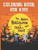 Coloring Book For Kids Happy Halloween and Trick Or Treat