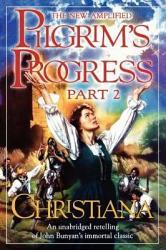 The New Amplified Pilgrim S Progress Book PDF