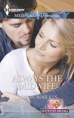 Always the Midwife