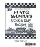 Busy Woman's Quick & Easy Recipes
