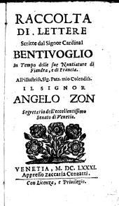 Raccolta di Lettere scritte dal cardinal Bentivoglio