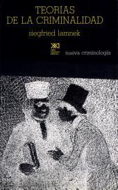 Teorías de la criminalidad: una confrontación crítica