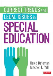Current Trends and Legal Issues in Special Education Book
