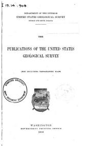 The publications of the United States Geological Survey, not including topographic maps
