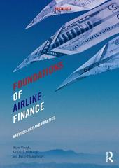 Foundations of Airline Finance: Methodology and Practice, Edition 2