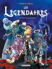 Les Légendaires T17: L'Exode de Kalandre