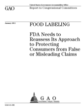 Food Labeling: FDA Needs to Reassess Its Approach to Protecting Consumers from False or Misleading Claims