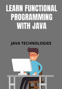 Learn Functional Programming with Java PDF