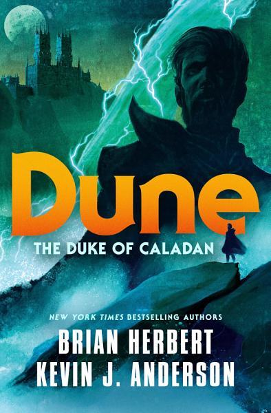 Download Dune  The Duke of Caladan Book