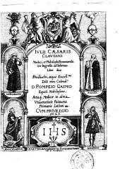 Iulii Cæsaris Claudini ... De ingressu ad infirmos. Libri duo. ...