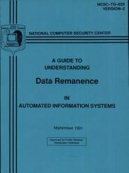 A Guide to Understanding Data Remanence in Automated Information Systems PDF