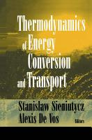 Thermodynamics of Energy Conversion and Transport PDF