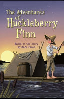 The Adventures of Huckleberry Finn Illustrated PDF