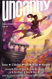 Uncanny Magazine Issue Two: January/February 2015