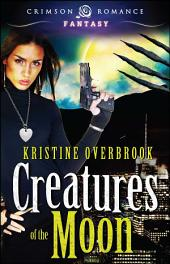 Creatures of the Moon