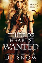 Thief of Hearts - Wanted: A Fantasy Adventure Romance