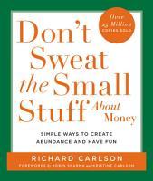 Don t Sweat the Small Stuff About Money PDF