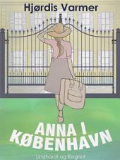 Anna i København (1. del af serie): Bind 1