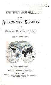 Annual Report of the Missionary Society of the Methodist Episcopal Church: Volume 74