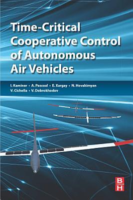 Time Critical Cooperative Control of Autonomous Air Vehicles PDF