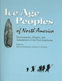 Ice Age Peoples of North America PDF