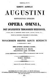 Sancti Aurelii Augustini hipponensis episcopi Opera omnia: Volume 3, Issue 2