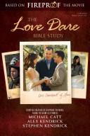 The Love Dare Bible Study Book PDF