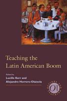 Teaching the Latin American Boom PDF