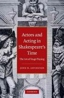 Actors and Acting in Shakespeare s Time PDF