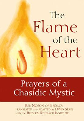 The Flame of the Heart PDF
