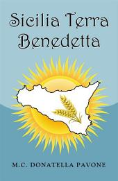 Sicilia Terra Benedetta